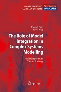 The Role of Model Integration in Complex Systems Modelling