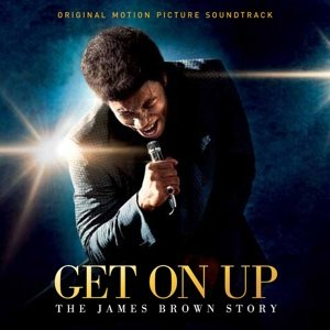 Get On Up ? The James Brown Story