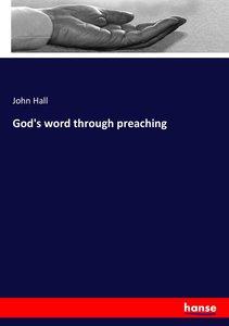 God\'s word through preaching
