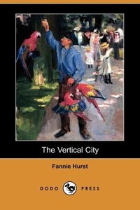 The Vertical City (Dodo Press)
