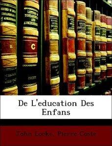De L'education Des Enfans