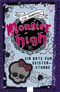 Monster High 04. Ein Date zur Geisterstunde