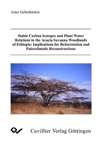 Stable Carbon Isotopes and Plant Water Relations in the Acacia S