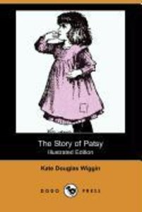 The Story of Patsy (Illustrated Edition) (Dodo Press)