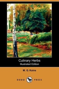 Culinary Herbs (Illustrated Edition) (Dodo Press)