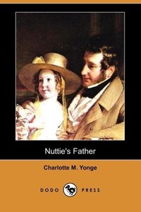 Nuttie's Father (Dodo Press)
