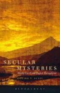 Secular Mysteries: Stanley Cavell and English Romanticism