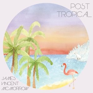 Post Tropical (Incl.MP3-Code)