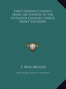 Early German Classics from the Fourth to the Fifteenth Century (