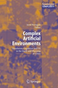 Complex Artificial Environments