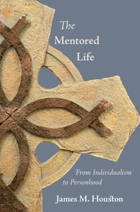 The Mentored Life