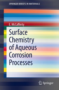 Surface Chemistry of Aqueous Corrosion Processes