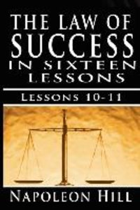 The Law of Success, Volume X & XI