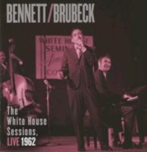 Bennett & Brubeck: The White House Sessions,Live