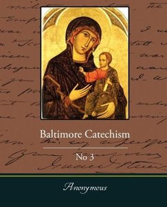 Baltimore Catechism No3