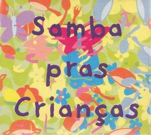 Samba Pras Crian+as