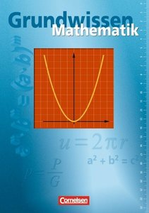 Grundwissen Mathematik Basisausgabe. Schülerbuch