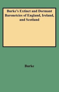Burke's Extinct and Dormant Baronetcies of England, Ireland, and