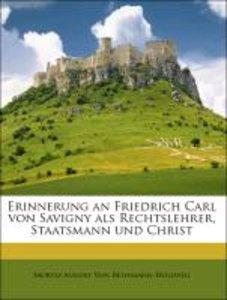 Erinnerung an Friedrich Carl von Savigny als Rechtslehrer, Staat