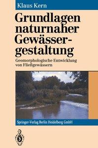Grundlagen naturnaher Gewässergestaltung