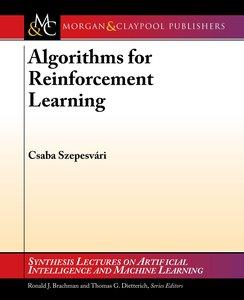 Algorithms for Reinforcement Learning