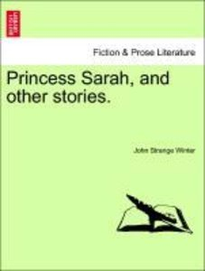 Princess Sarah, and other stories.