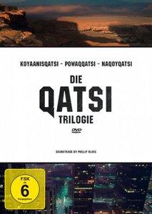 Die Qatsi-Trilogie (Koyanisqatsi, Powaqqatsi, Nagoyqatsi)