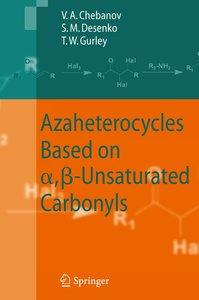 Azaheterocycles Based on alpha,beta-Unsaturated Carbonyls