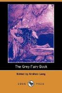 The Grey Fairy Book (Dodo Press)