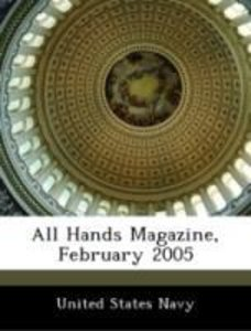 All Hands Magazine, February 2005