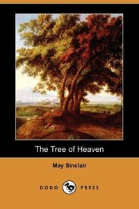 The Tree of Heaven (Dodo Press)