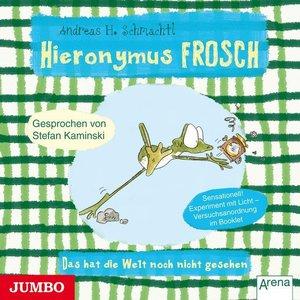 Hieronymus Frosch: Das Hat Die Welt Noch Nicht Ges