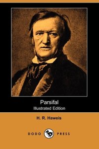 PARSIFAL (ILLUSTRATED EDITION)