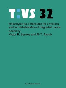 Halophytes as a resource for livestock and for rehabilitation of