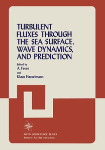Turbulent Fluxes Through the Sea Surface, Wave Dynamics, and Pre