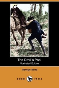 The Devil's Pool (Illustrated Edition) (Dodo Press)
