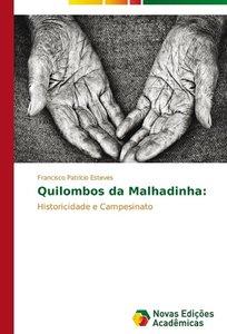 Quilombos da Malhadinha: