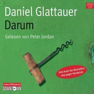 Daniel Glattauer: Darum