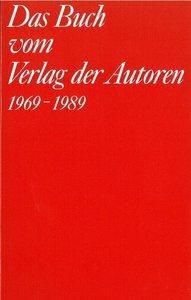 Das Buch vom Verlag der Autoren 1969-1989