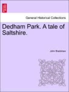 Dedham Park. A tale of Saltshire. Vol. II.