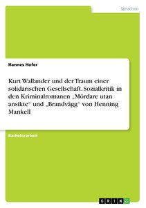 Kurt Wallander und der Traum einer solidarischen Gesellschaft. S