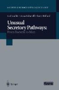 Unusual Secretory Pathways: From Bacteria to Man