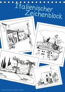 Italienischer Skizzenblock (Tischkalender 2016 DIN A5 hoch)