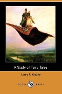 A Study of Fairy Tales (Dodo Press)
