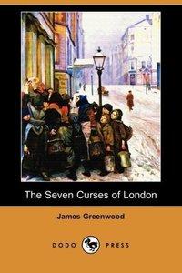 The Seven Curses of London (Dodo Press)