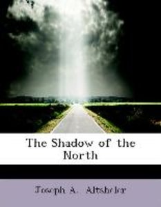 The Shadow of the North