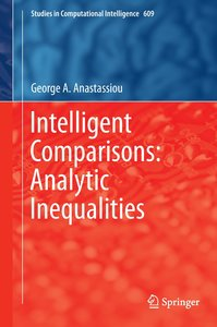 Intelligent Comparisons: Analytic Inequalities