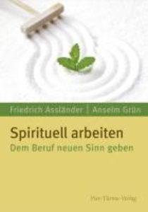 Spirituell arbeiten