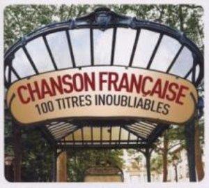 Chanson Francaise-100 Unforgettable Titles