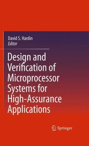 Design and Verification of Microprocessor Systems for High-Assur